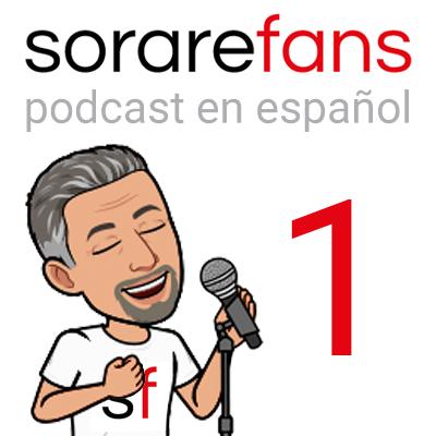 Podcast en español de Sorare Fans. Capítulo 1