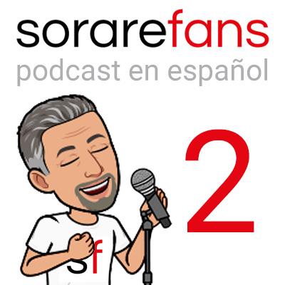 Podcast en español de Sorare Fans. Capítulo 2