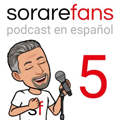Podcast en español de Sorare Fans. Capítulo 5
