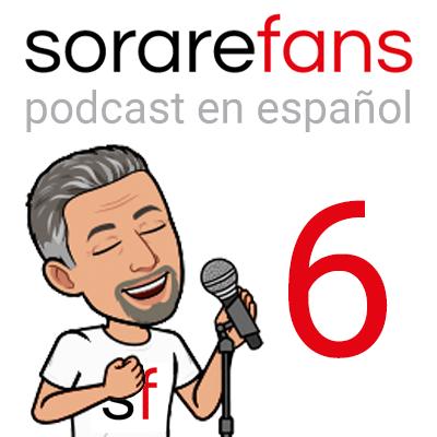 Podcast en español de Sorare Fans. Capítulo 6