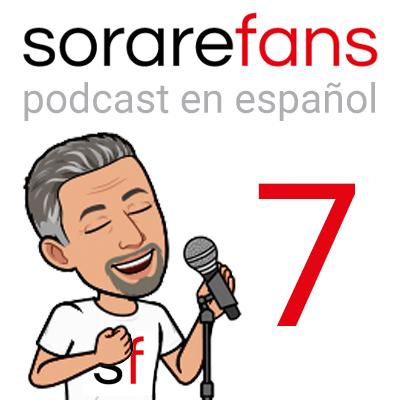 Podcast en español de Sorare Fans. Capítulo 7
