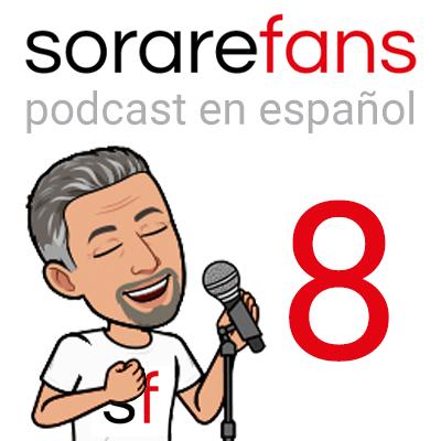 Podcast en español de Sorare Fans. Capítulo 8