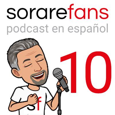 Podcast en español de Sorare Fans. Capítulo 10.