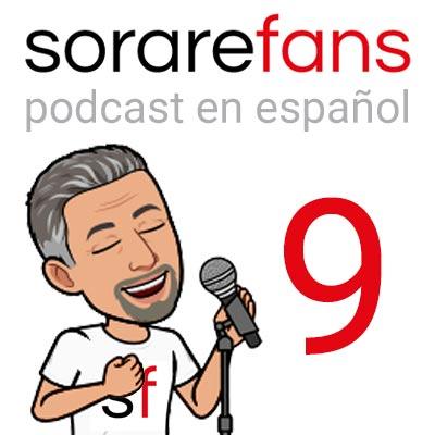Podcast en español de Sorare Fans. Capítulo 9.