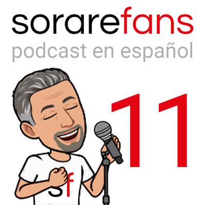 Podcast en español de Sorare Fans. Capítulo 11