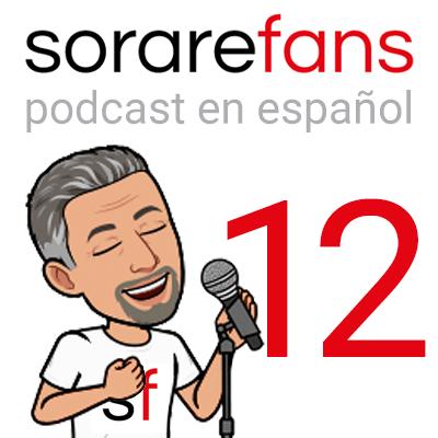 Podcast en español de Sorare Fans. Capítulo 12